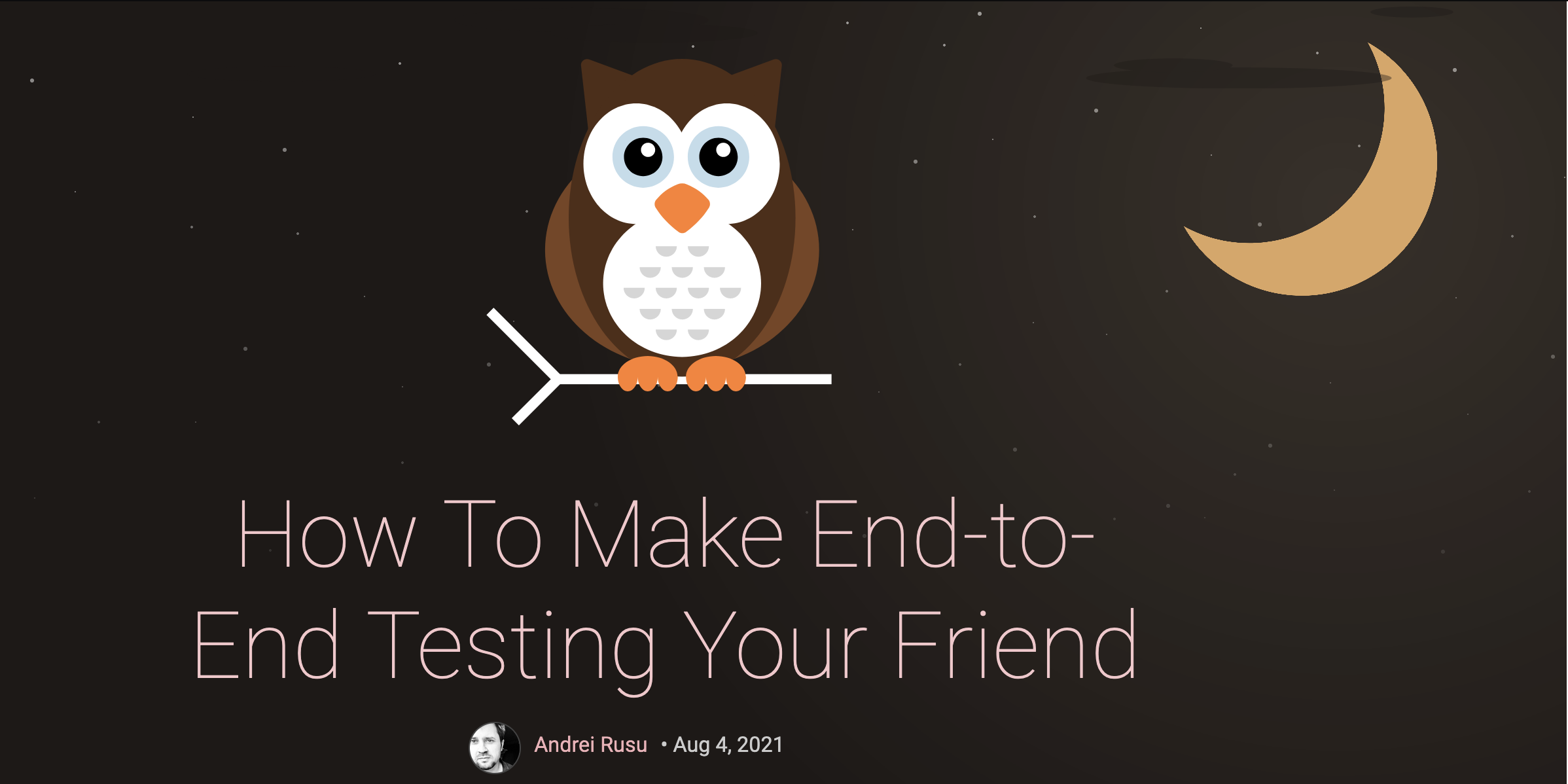 End-to-End Testing and Feedback Loops